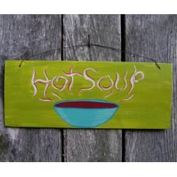 Hot Soup Sign Primitive Folk Art Farmhouse Painting on Reclaimed Cedar