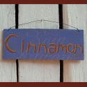 Original Primitive Folk Art Cinnamon Sign Painting Reclaimed Cedar
