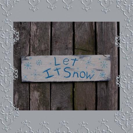 Original Primitive Folk Art Let it Snow Sign Painting Christmas Decor