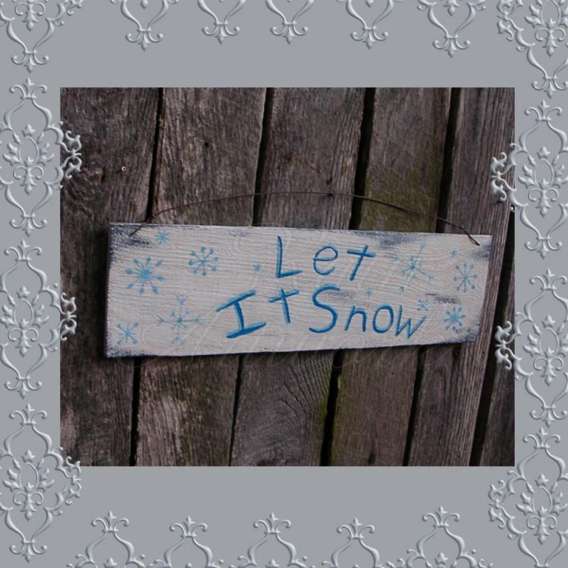 Original Primitive Folk Art Let It Snow Sign Painting